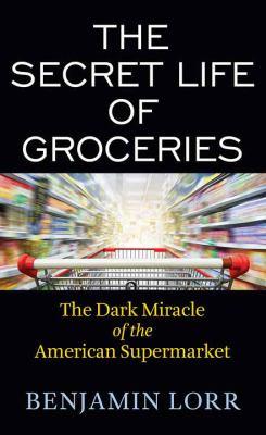 The Secret Life of Groceries - April