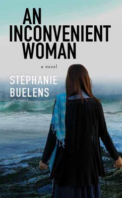 An Inconvenient Woman - April