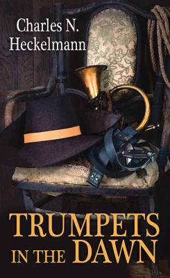 Trumpets in the Dawn - April