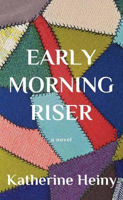 Early Morning Riser - May