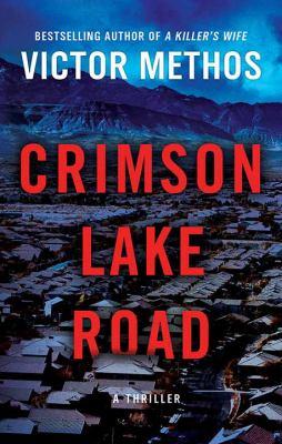 Crimson Lake Road - June