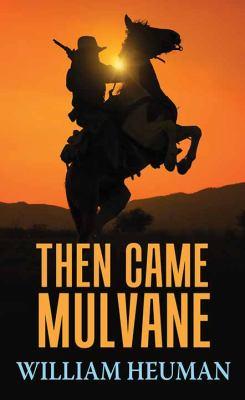 Then Came Mulvane - May