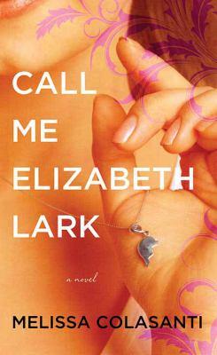 Call Me Elizabeth Lark - June