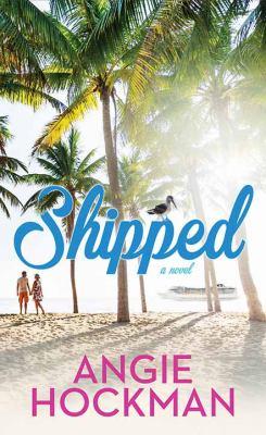 Shipped - July