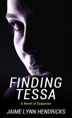 Finding Tessa - July