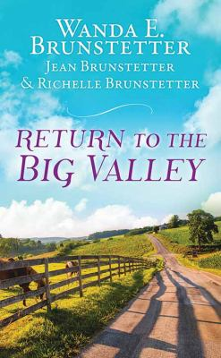 Return to the Big Valley - July