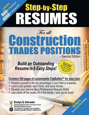 Step-By-Step RESUMES for All Construction Trades Positions