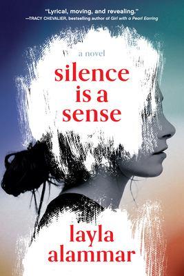 Silence is a Sense, Layla Alammar
