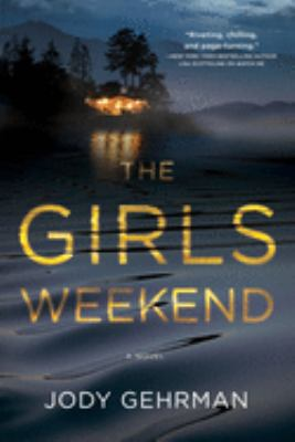 The Girls Weekend - August