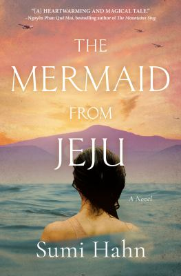Cover of The Mermaid from Jeju by Sumi Hahn