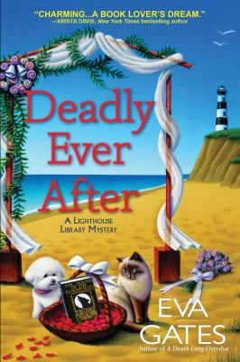 Deadly ever after : a lighthouse library mystery