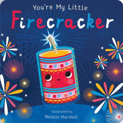 You're My Little Firecracker by Nicola Edwards/Natalie Marshall