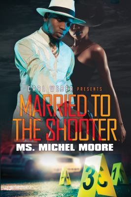 Married to the Shooter - August