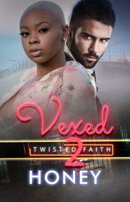 Vexed 2: Twisted Faith - February