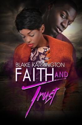 Faith and Trust - May