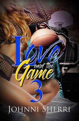 Love and the Game 3 - May