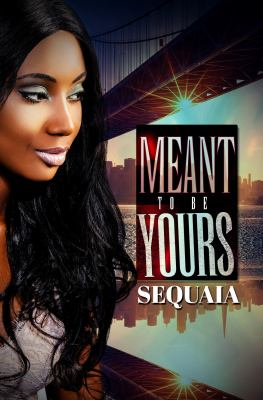 Meant to be Yours - August