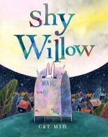 Shy+willow by Min, Cat © 2021 (Added: 3/30/21)