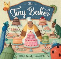 The+tiny+baker by Barrett, Hayley © 2020 (Added: 11/23/20)