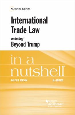 Link to International Trade Law including Beyond Trump in a Nutshell