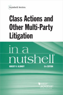 Link to Class Actions and Other Multi-Party Litigation in a Nutshell
