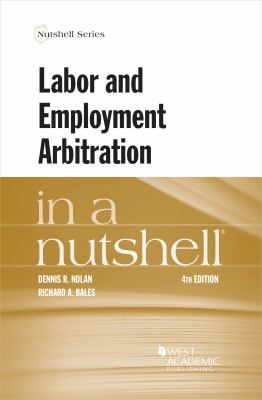 Link to Labor and Employment Arbitration in a Nutshell