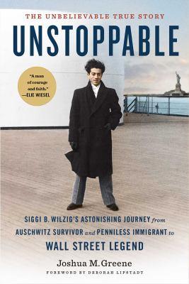 Unstoppable : Siggi B. Wilzig
