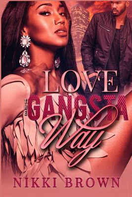 Love the Gansta Way - June