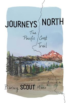 Journeys north : by Mann, Barney Scout