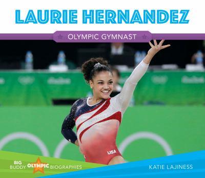 Laurie Hernandez: Olympic Gynmnast