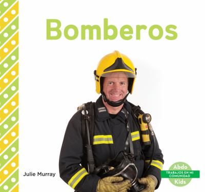 Bomberos / by Murray, Julie,
