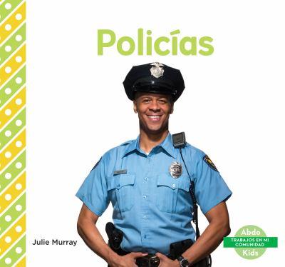 Policías / by Murray, Julie,