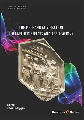 book cover of The Mechanical Vibration: Therapeutic Effects and Applications - click to open in a new window