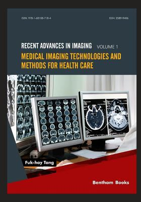 Book cover of Medical Imaging Technologies and Methods for Health Care - click to opne book in a new window