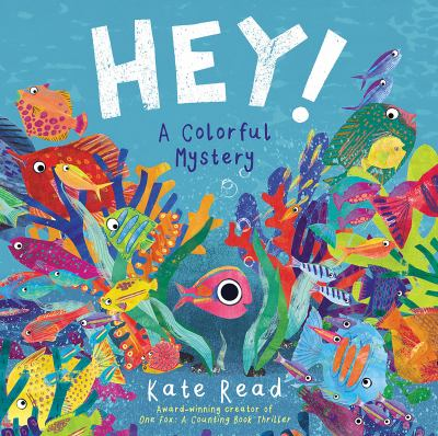 HEY! : a colorful mystery