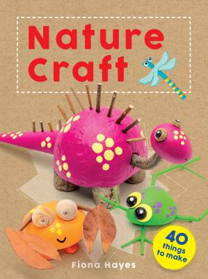 Nature Craft by Fiona Hayes