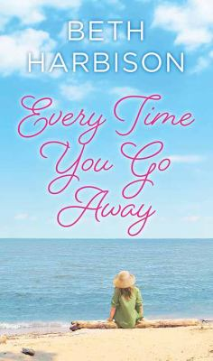 Every Time You Go Away
