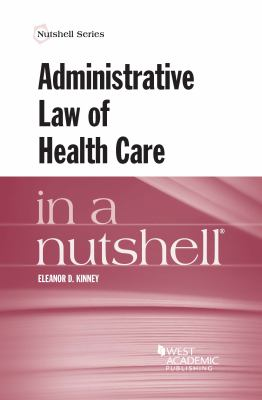 Link to Administrative Law of Health Care in a Nutshell