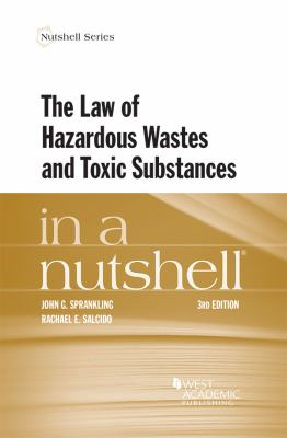 Link to The Law of Hazardous Wastes and Toxic Substances in a Nutshell