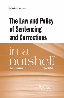 Link to the Law and Policy of Sentencing and Corrections in a Nutshell