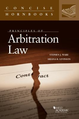Principles of Arbitration Law (Concise Hornbook)