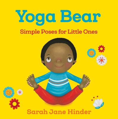 Yoga Bear: simple animal poses for little ones