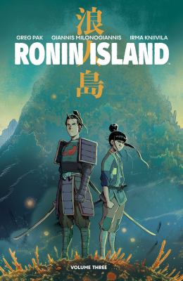 Ronin Island. Volume three, A new wind by Pak, Greg, author, creator.
