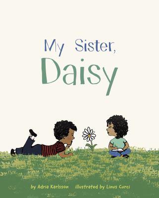 My sister, Daisy