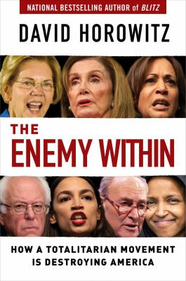 The enemy within : how a totalitarian movement is destroying America