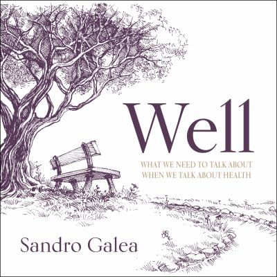 Well : by Galea, Sandro,