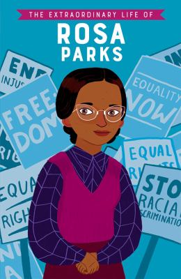 The extraordinary life of Rosa Parks / by Kanani, Sheila,