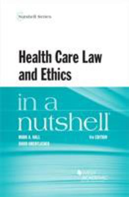 Link to Health Care Law and Ethics in a Nutshell