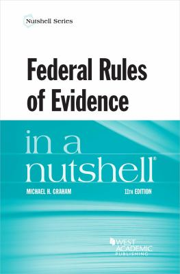 Link to Federal Rules of Evidence in a Nutshell