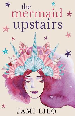 The mermaid Upstairs